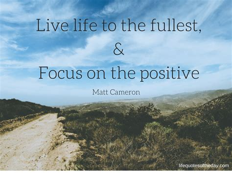 On The by 13 10 15 Quote Of The Day By Matt Cameron Live To