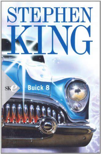 libro from a buick 8 libro buick 8 di stephen king