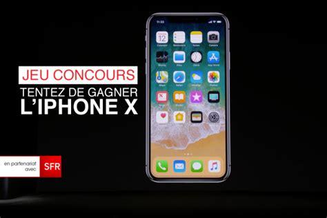 l iphone 10 jeu concours tentez de gagner l iphone x