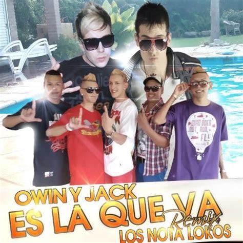 imagenes de jack y owin los nota lokos ft owin y jack es la que va by kuky coll
