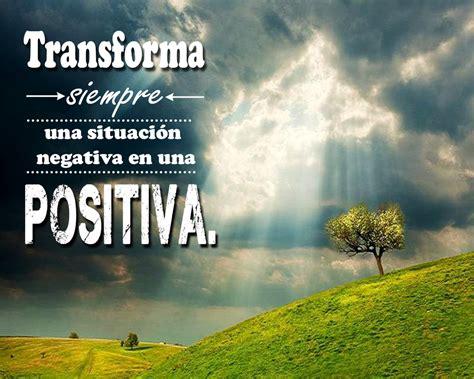 imagenes positivas de superacion frases positivas de motivacion luz jpg 1000 215 800