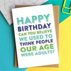happy birthday adults at our age card by do you punctuate notonthehighstreet