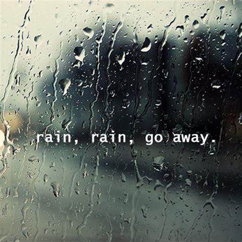 rain rain   quotes quotesgram