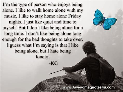 Alone Quotes Being Alone Quotes Quotesgram