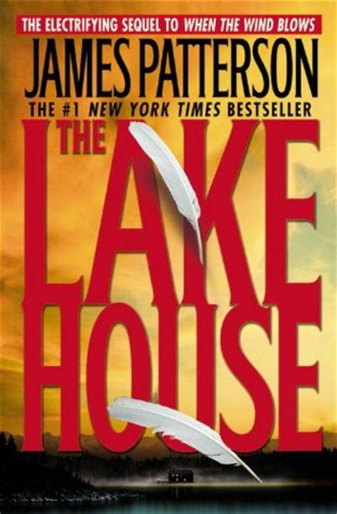 the lake house book the lake house when the wind blows 2 by james patterson reviews discussion