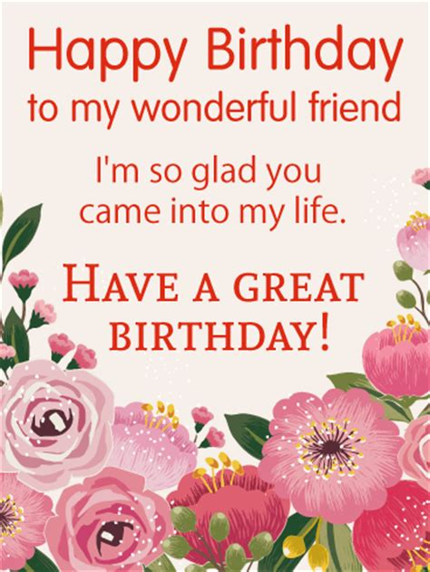 Happy Birthday Wishes To A Wonderful Friend Birthday Wish Cards Birthday Greeting Cards By Davia