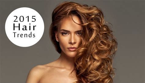 new spring hair 2015 latest hair trends summer 2015 hairstyles