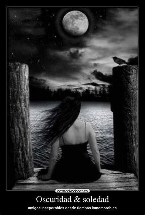 Imagenes Oscuras De Soledad | oscuridad soledad desmotivaciones