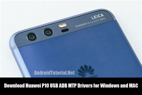 Android Usb Driver by Android 10 Usb Driver Huawei