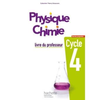 physique chimie 4e cycle 4 physique chimie cycle 4 5e 4e 3e livre du professeur 233 d 2017 livre du professeur