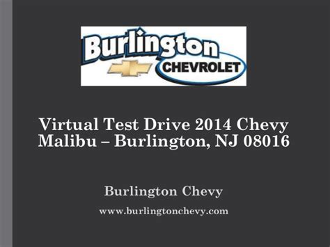 test drive 2014 chevy malibu burlington nj 08016