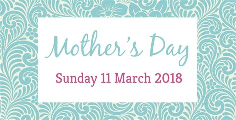Uk Mothers Day 2018 S Day 2018