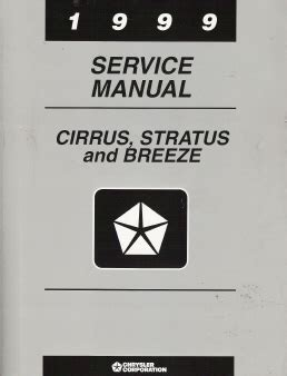 auto repair manual online 1999 chrysler cirrus head up display 1999 chrysler cirrus dodge stratus plymouth breeze factory service manual