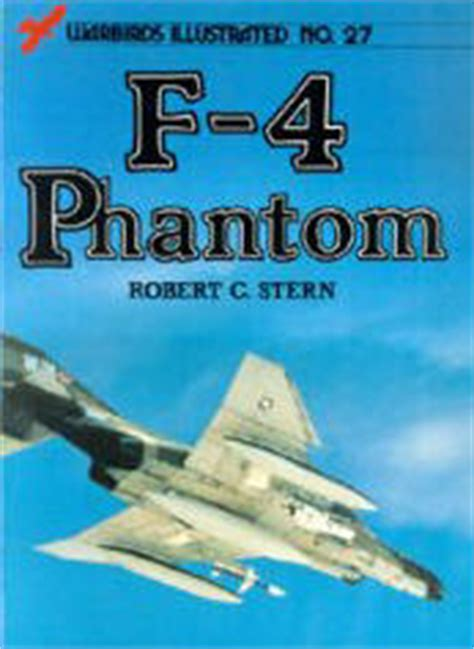 the who flew the f 4 phantom books yellowairplane the f 4 phantom ii jet fighter