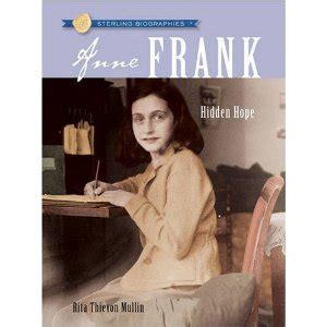 anne frank encyclopedia of world biography never forget holocaust resources anne frank hidden hope