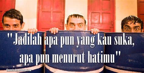 film motivasi seru kata kata mutiara bijak dalam film 3 idiots jdsk