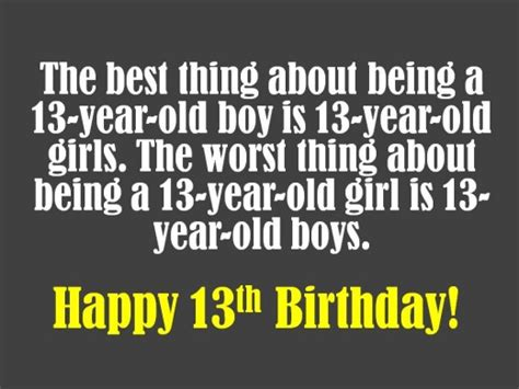 13 Year Birthday Quotes 13th Birthday Wishes What To Write In A 13th Birthday Card