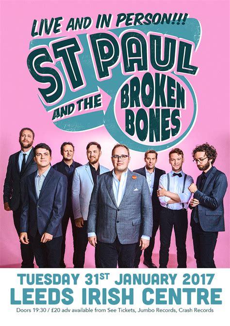 st paul and the broken bones uk st paul the broken bones the irish centre sold out gig