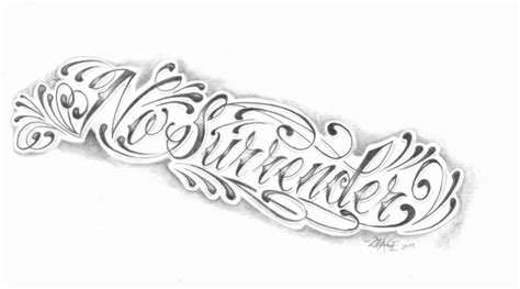 no surrender tattoo chicano lettering no by 2face on deviantart