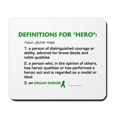 design hero meaning hero definitions organ donor mousepad by awarenessgifts