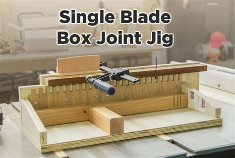 easy box joint jig   table   dado blade