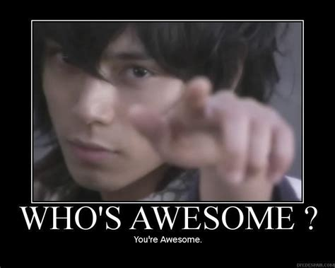who s awesome you re image 64387 who s awesome you re awesome sos