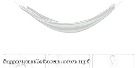 Nacelle Hamac by Support Nacelle Hamac Notre Top 9 Pour 2019 Meilleur