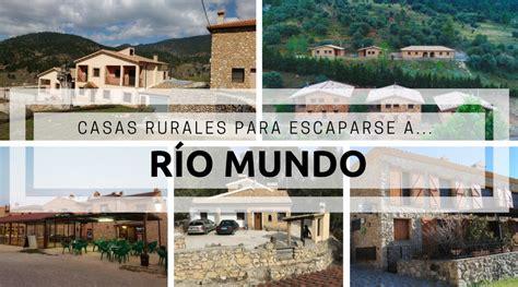 casas rurales en rio mundo casas rurales cerca de r 237 o mundo con los ni 241 os en la mochila