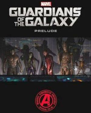 libro marvels guardians of the marvel s guardians of the galaxy prelude marvel 9780785154105