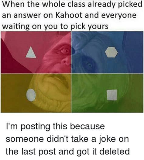 Meme Kahoot Quiz - 25 best memes about kahoot kahoot memes