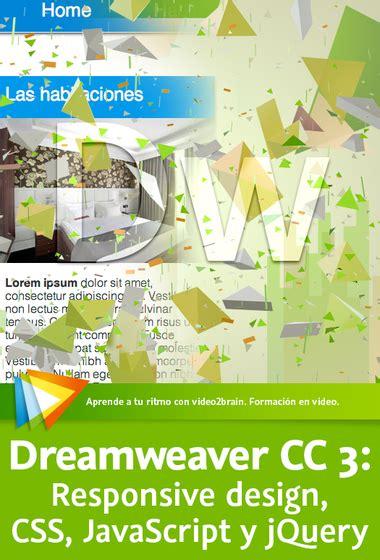 responsive web design using dreamweaver cc css designer dreamweaver cc 3 responsive design css javascript y