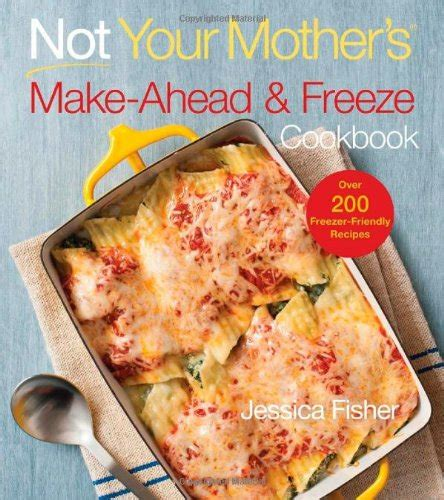 freeze your meals the freezer cookbook busy need books freezer fundamentals category archives the busy