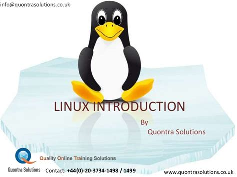 linux tutorial powerpoint presentation introduction to linux ppt by quontra solutions