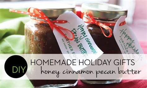 diy holiday gifts honey cinnamon pecan butter further food
