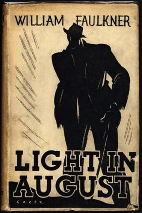 luz de agosto 8420406732 luz de agosto william faulkner novela rese 241 a