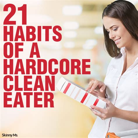 clean habits 21 habits of a clean eater ms