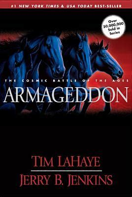 armageddon the cosmic battle armageddon the cosmic battle of the ages left behind 11 by tim lahaye reviews discussion