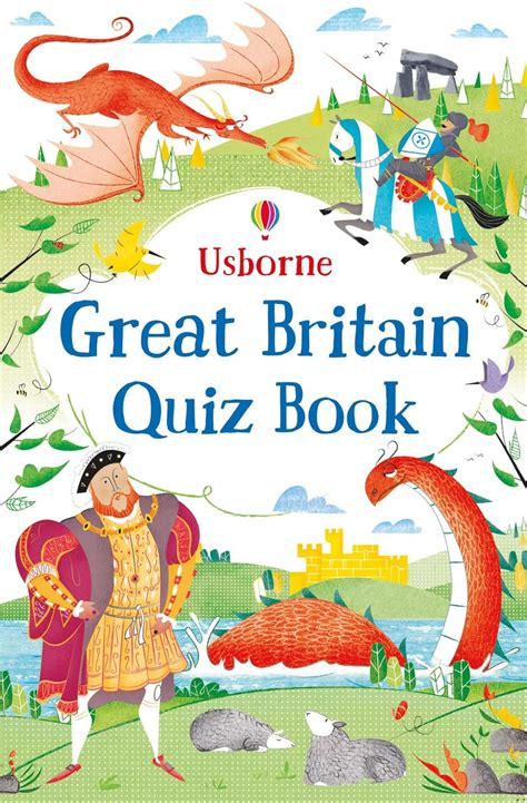britain by the book great britain quiz book at usborne children s books
