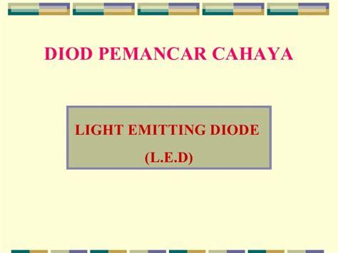 diod pemancar cahaya khb diod pemancar cahaya khb 28 images salam guyup rukun dan sepakat aremirul haziq kemahiran