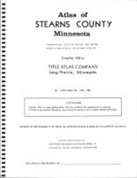Stearns County Property Records Stearns County 1982 Minnesota Historical Atlas
