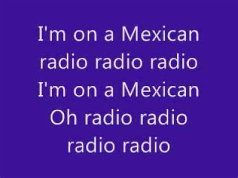 mexican radio with lyrics yourepeat