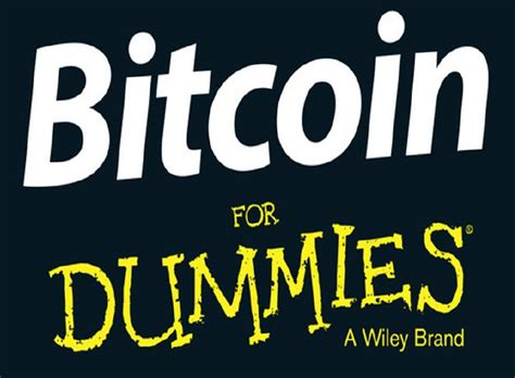 bitcoin for dummies bitcoin secrets and tips that will change your in three weeks books bitcoin for dummies steemit