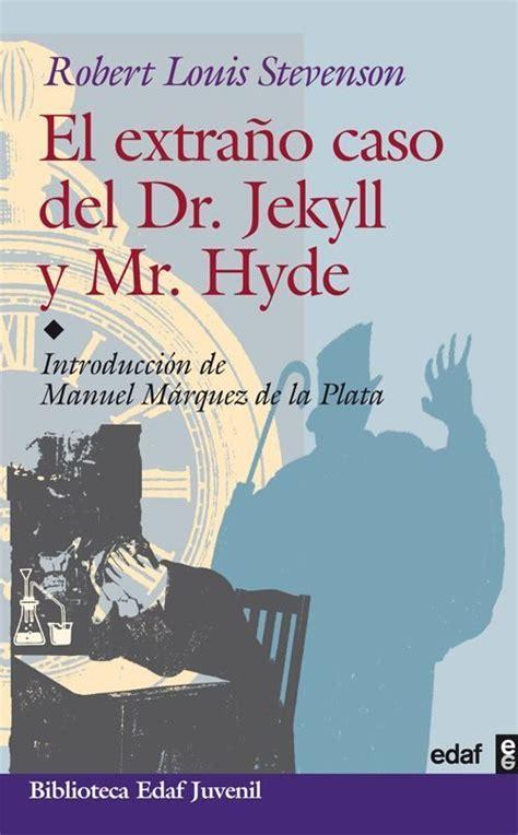 libro el degollador de hyde el extra 241 o caso del dr jekyll y mr hyde libros y literatura