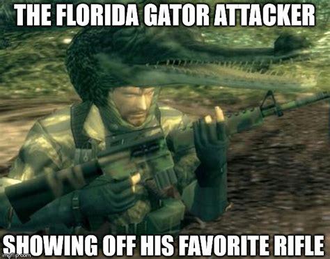 Gator Meme - image tagged in florida alligator ar15 imgflip