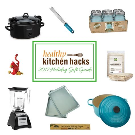 top kitchen hacks and gadgets kitchen hacks your life holiday gift guide our favorite healthy kitchen hacks tools