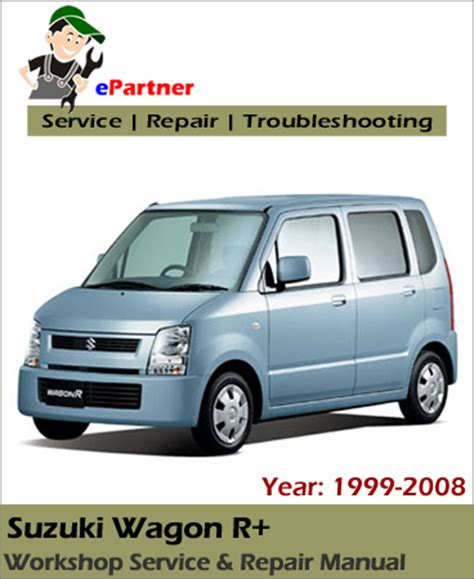 Suzuki Wagon R Workshop Manual Suzuki Wagon R Service Repair Manual 1999 2008