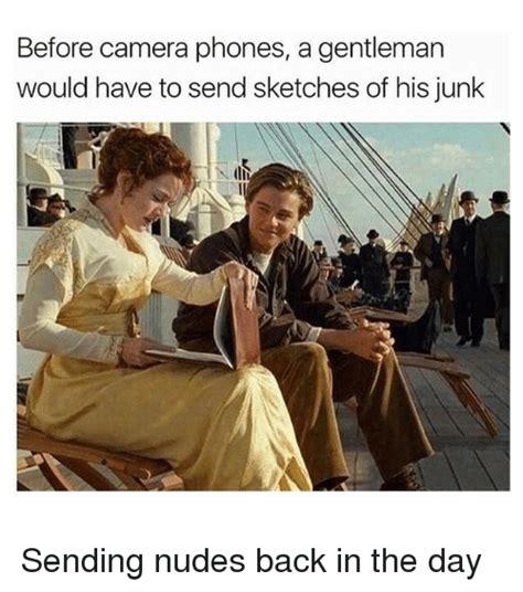 Send Nudes Meme - 25 best memes about gentleman gentleman memes