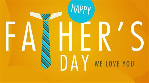 date of fathers day 2018 happy fathers day 2018 images wallpapers pictures