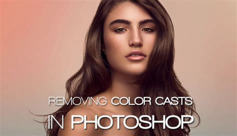 how to remove color in photoshop check out this brilliant way to remove color casts in