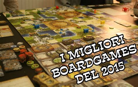 giochi da tavoli top 7 i migliori giochi da tavolo 2015 isola illyon